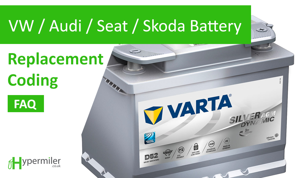 VW / Audi / Seat / Skoda Battery Replacement / Coding / Issues  AGM guide & FAQ
